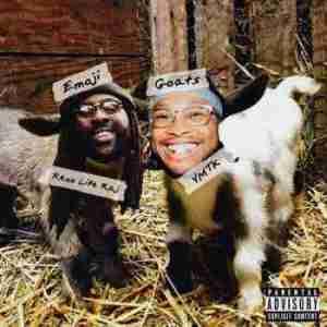 Emoji Goats (EP) BY Rexx Life Raj X YMTK